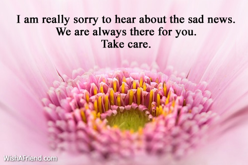 I am really sorry to hear, Sympathy Message - sympathy message