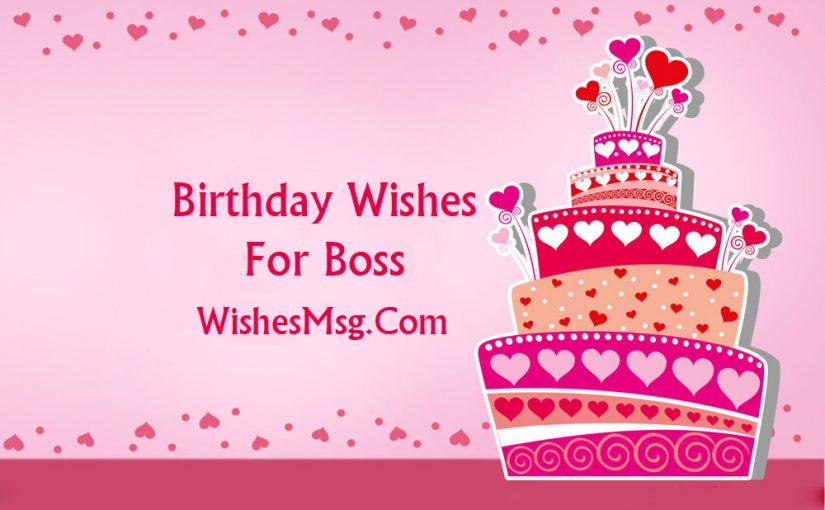 Birthday Wishes For Boss  Formal and Funny Messages - WishesMsg