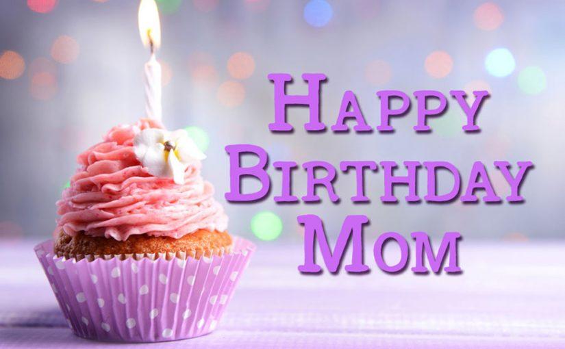 Birthday Wishes For Mom - Birthday Messages - WishesMsg