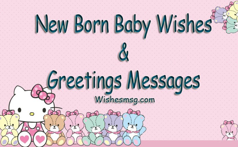 New Born Baby Wishes  Congratulations Messages - WishesMsg - congratulation for the baby boy