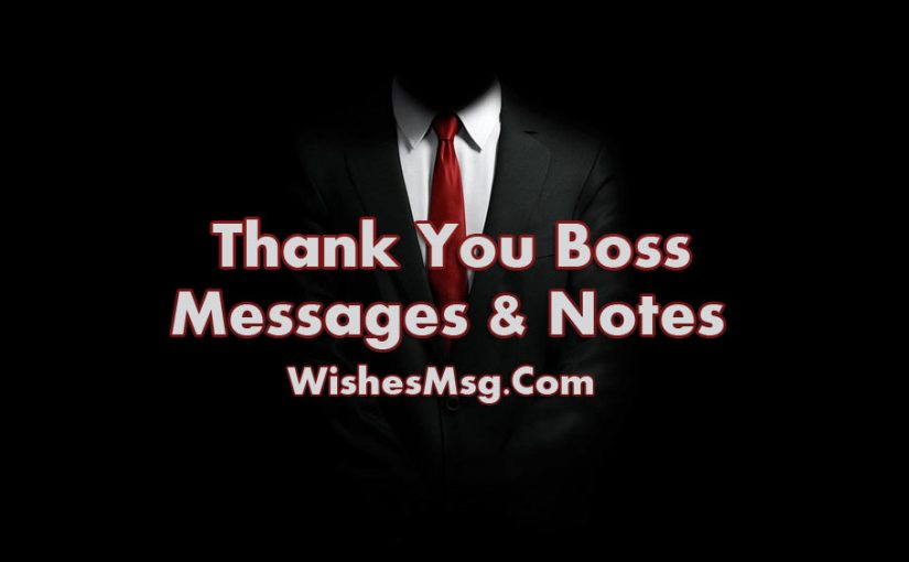 60 Thank You Messages For Boss - Appreciation Quotes - WishesMsg