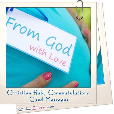 Christian Baby Congratulations Card Messages \u2013 WishesQuotes