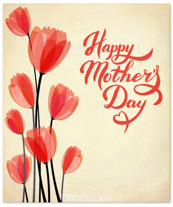 200 Heartfelt Mother\u0027s Day Wishes, Greeting Cards and Messages