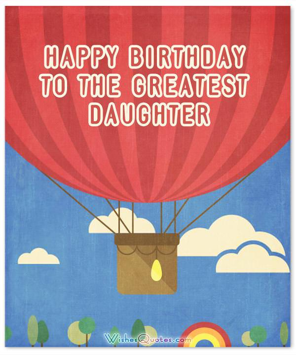 Happy Birthday Daughter - Top 50 Daughter\u0027s Birthday Wishes