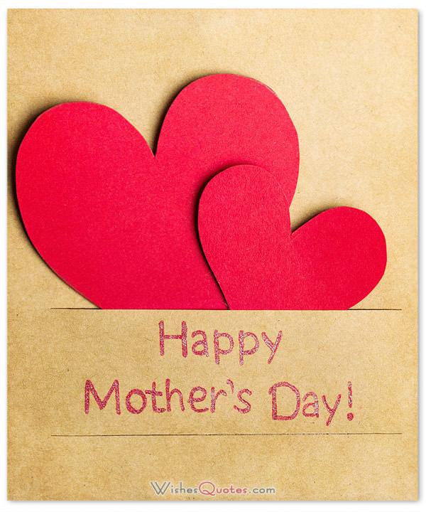 200 Heartfelt Mother\u0027s Day Wishes, Greeting Cards and Messages - mother sday cards