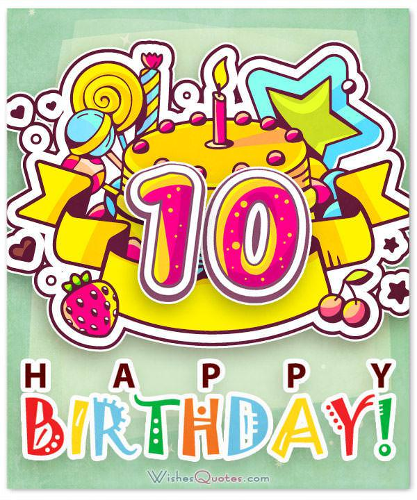 Love One Side Quotes Wallpaper Happy 10th Birthday Wishes For 10 Year Old Boy Or Girl