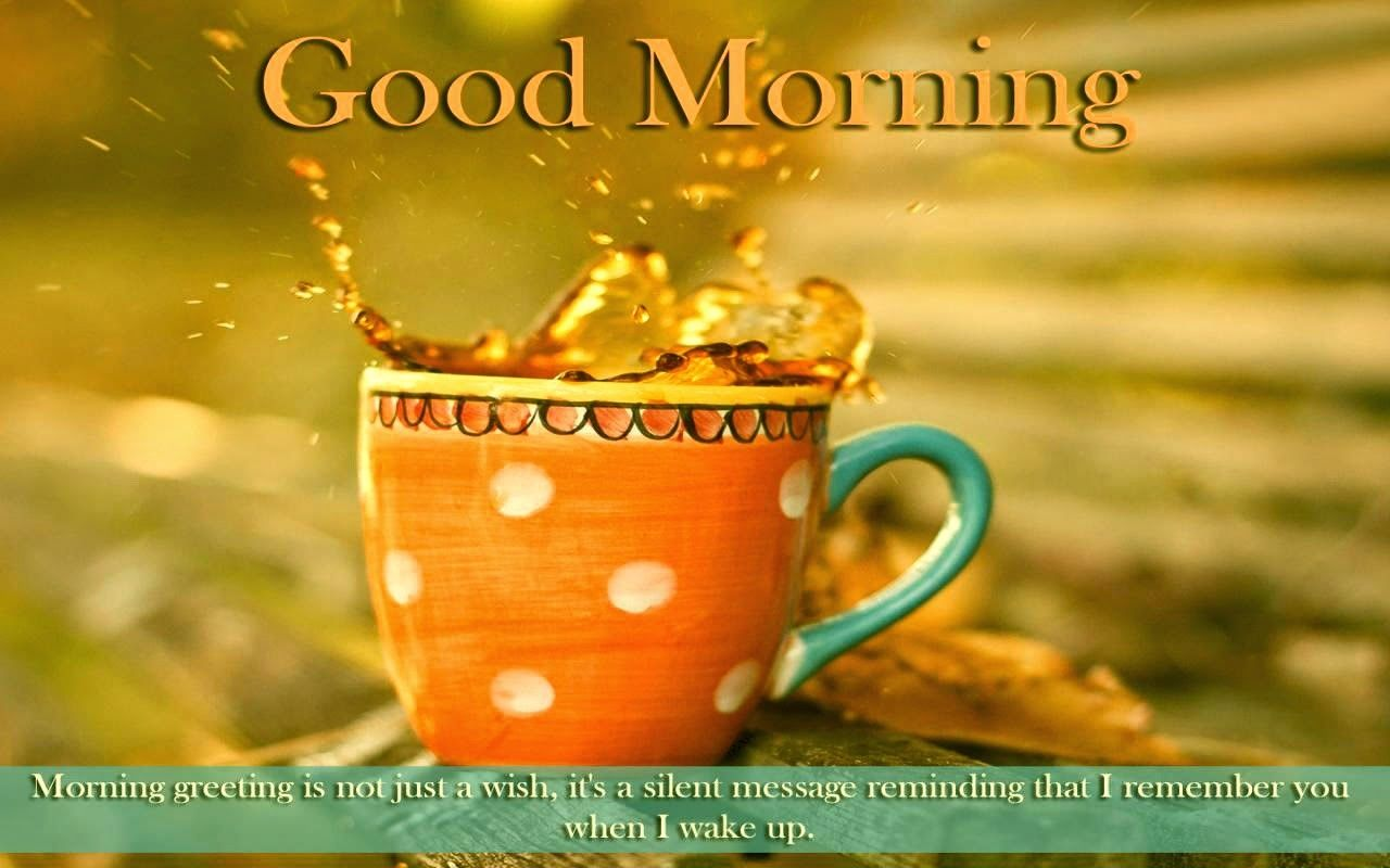 Superb Wallpapers With Quotes For Facebook Good Morning Wishes With Tea Pictures Images