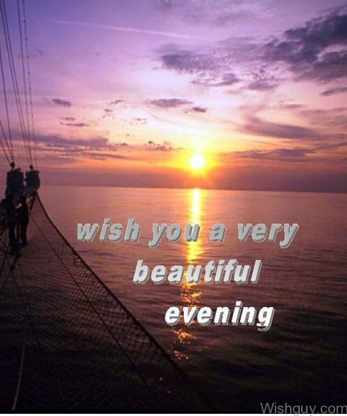 Good Afternoon Wallpaper With Quotes Good Evening Wishes Wishes Greetings Pictures Wish Guy