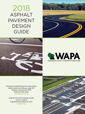Asphalt Pavement Design Guide Wisconsin Asphalt Pavement Association