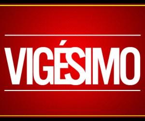 VIGESIMO