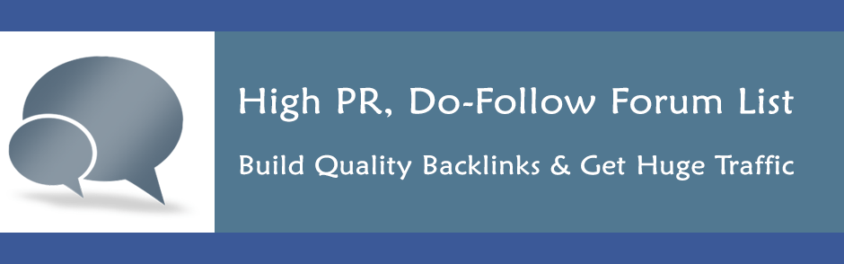 List of High PR DoFollow Forums to Increase Backlinks