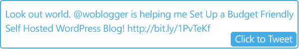 click to tweet Set Up a Budget Friendly Self Hosted WordPress Blog