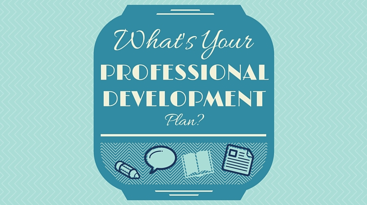 What\u0027s Your Professional Development Plan?
