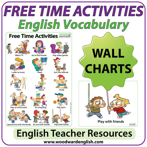 Free Time Activities \u2013 ESL Wall Charts / Flash Cards Woodward English