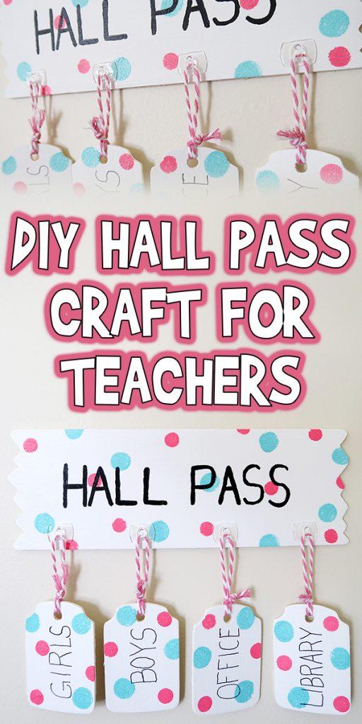 DIY Hall Pass Craft for Teachers Woo! Jr Kids Activities