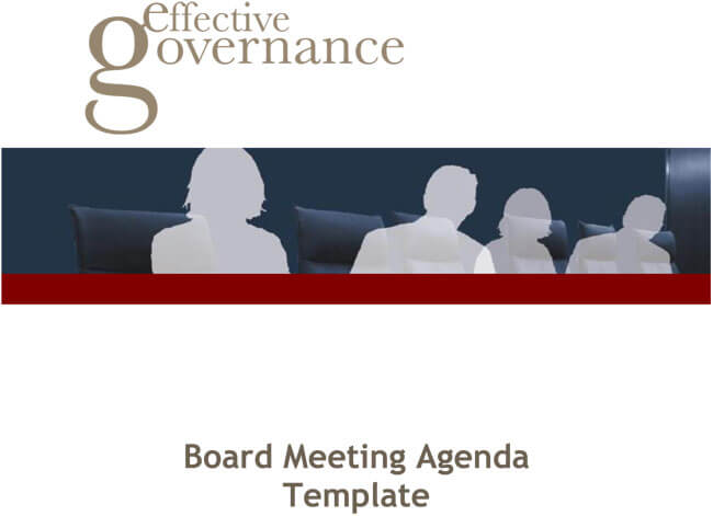 Board Meeting Agenda Templates (Guidelines and Helpful Tips)