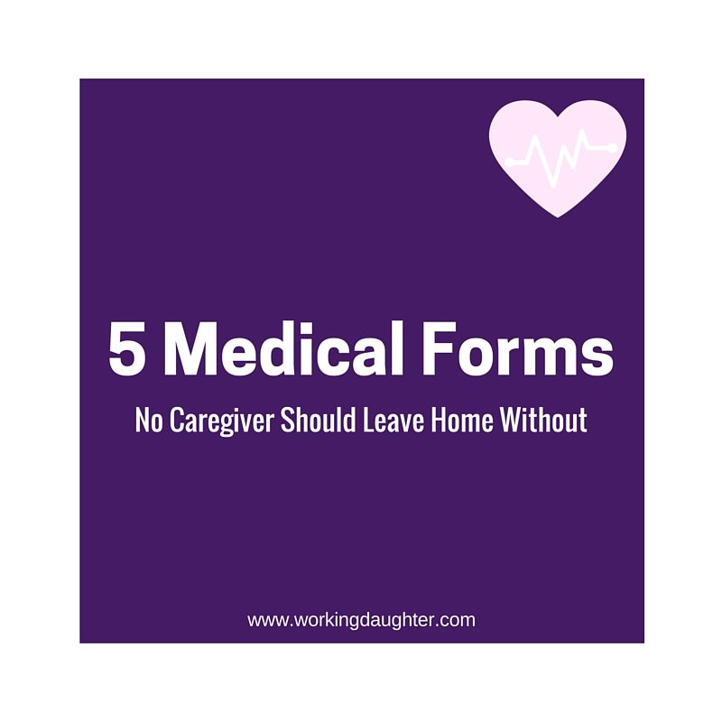 Free Download Caregiver Medical Form Checklist - Working Daughter - free medical form