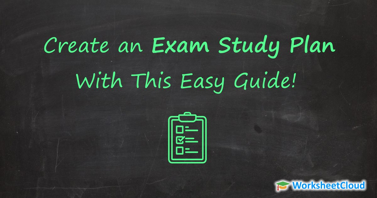 Create an Exam Study Plan With This Easy Guide WorksheetCloud