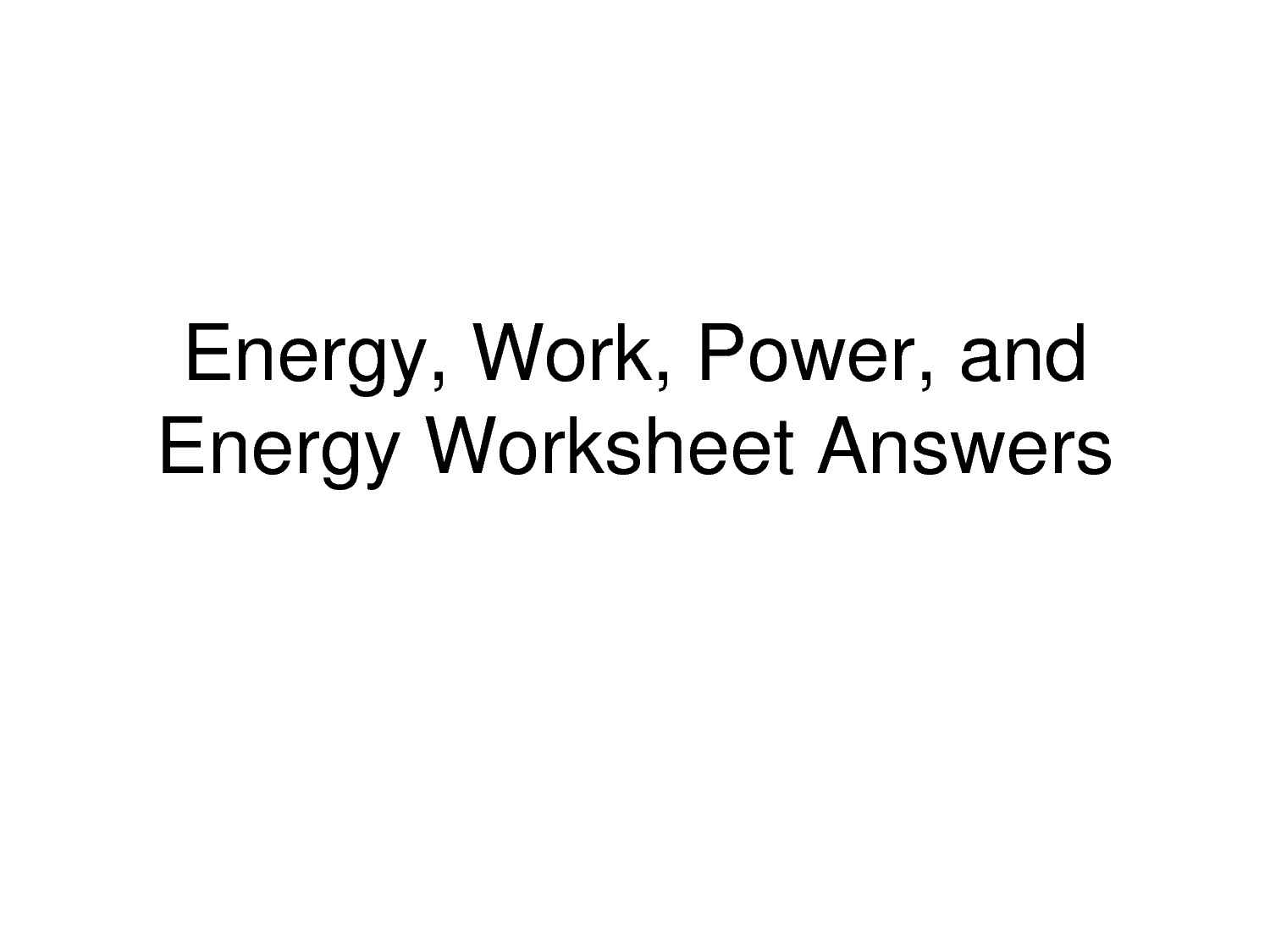 16 Best Images of Force And Energy Worksheets