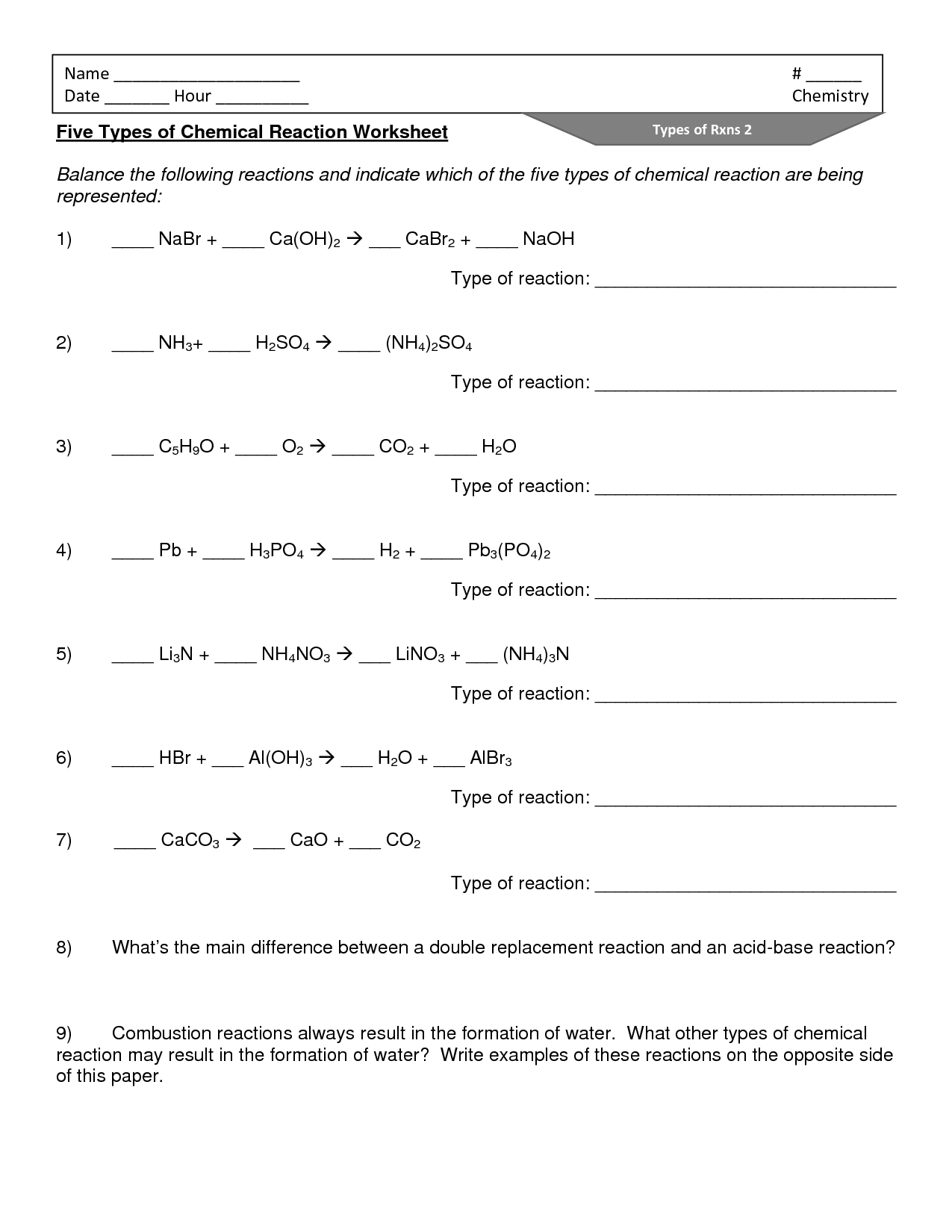 in addition Energy And Chemical Reactions Worksheet Answers Chemistry Equations further Chemistry Edition 21 Types Of Chemical Reactions Answers Worksheet further Six types of chemical reaction worksheet besides  together with 16 Best Images of Types Chemical Reactions Worksheets Answers further Types Of Chemical Reactions Worksheet   Teachers Pay Teachers besides de position reaction worksheet 1 answers – gdwebapp as well 60 Six Types Of Chemical Reaction Worksheet Key  Six Types Of furthermore Chemical Reaction Worksheets For Elementary Chemistry Lesson moreover  together with bustion reactions chem worksheet 10 5 – kaylo co also Types Of Chemical Reactions Worksheet Answer Key The best worksheets additionally Chemical Reactions Types Worksheet   Obamaletter furthermore Types of Chemical Reaction Worksheet answers   Six Types of Chemical together with Types Of Chemical Reactions Worksheet Answers   Reaction Equations. on types of chemical reaction worksheet