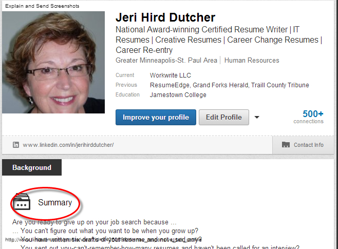 LinkedIn You absolutely, positively need a profile summary
