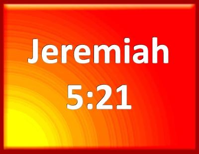 Jeremiah_5-21