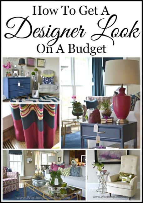 How to get a designer look on a budget