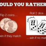 WYR Coins vs Dice.001