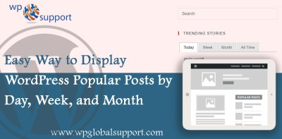 Easy Way to Display WordPress Popular Posts by Day, Week, and Month