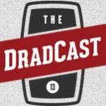 I'll Be On DradCast Tonight
