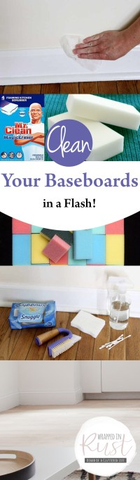 Clean Your Baseboards in a Flash! - Wrapped in Rust