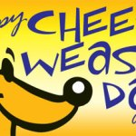 Happy Cheese Weasel Day!