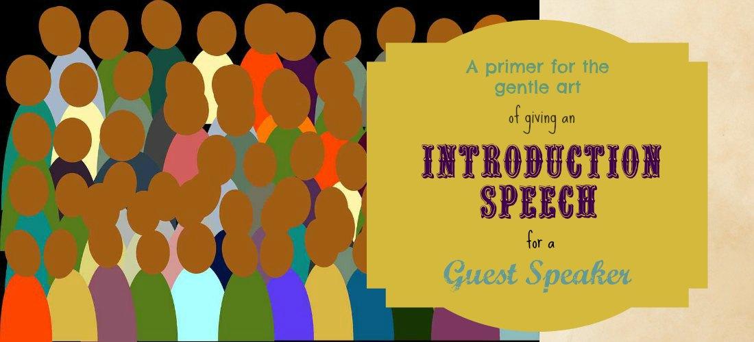 Introduction Speech a \u0027how to\u0027, with an example speech