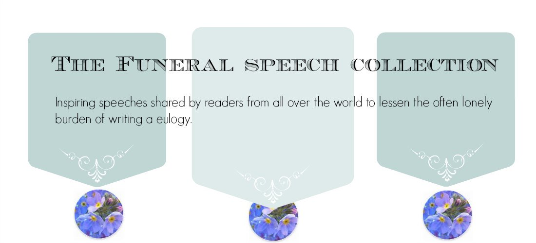 Free Sample Eulogies, Funeral Speeches, Eulogy Examples - speech examples