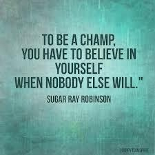 motivational quote by sugar ray robinson