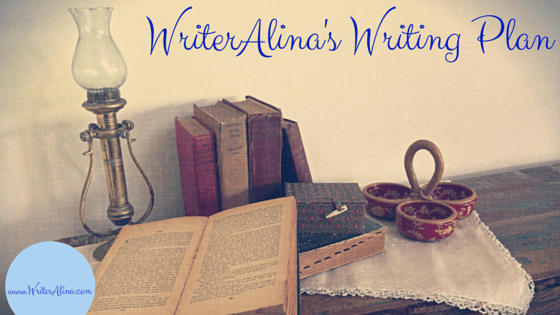 WriterAlina Writing Plan 2015 2nd Quarter Review