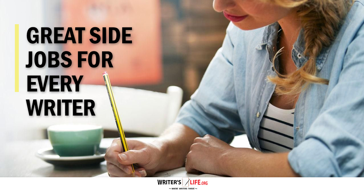 student writing jobs great side jobs for every writer writer s life
