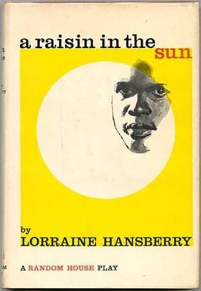 A Raisin in the Sun\
