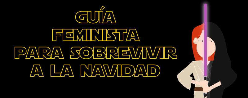 Guia feminista navidad feminista ilustrada star wars