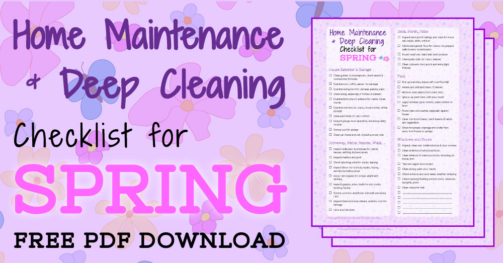 Home Maintenance & Deep Cleaning Checklist For Spring —Yet Another
