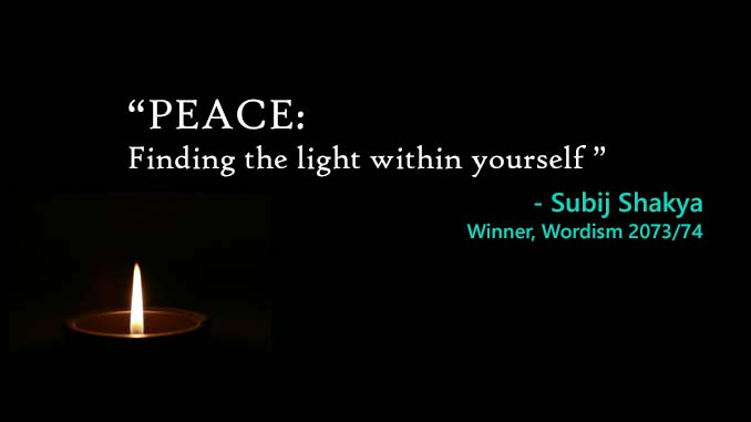 Peace: Finding the light within yourself, Winner, Wordism Finale 2073/74