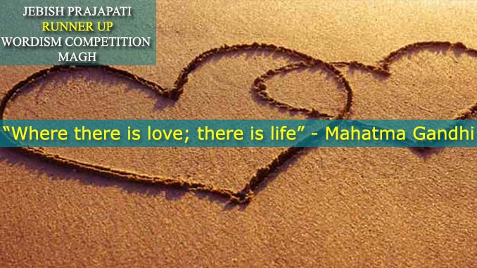 LOVE IS LIFE, Jebish Prajapati, Runner Up, Magh 2074