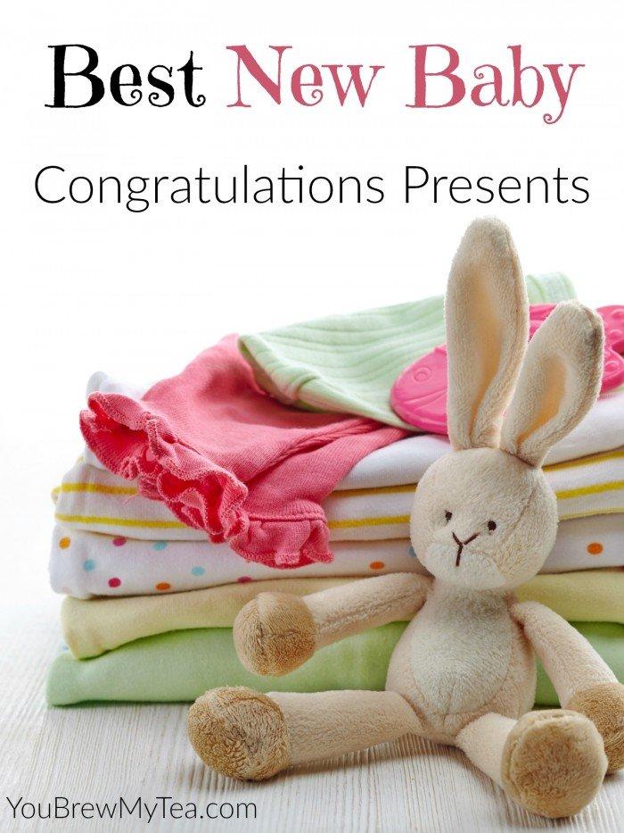 Best New Baby Congratulations Presents -