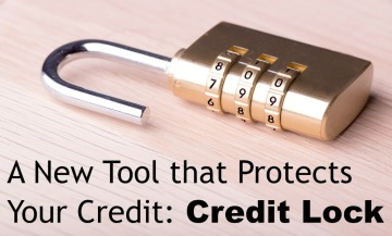 A New Tool that Protects Your Credit: Credit Lock | Young Adult Money