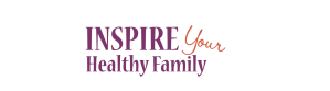 Inspire Your Healthy Family