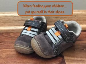 Your Family RD's Tuesday Tip- Put Yourself In Their Shoes