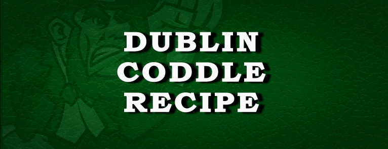 Dublin Coddle Recipe