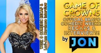GAME OF CROWNS:  Week 6 Recap w/ Lori-Ann Marchese