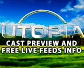 UTOPIA: Preseason Cast Impressions & Free Feeds!