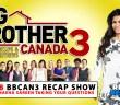 BBCAN3 recap with Naeha Sareen